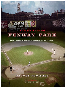 Fenway Park Book by Harvey Frommer