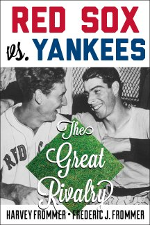 RED SOX vs.YANKEES: The Great Rivalry